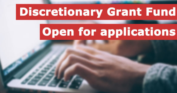 Discretionary grant fund open for applications