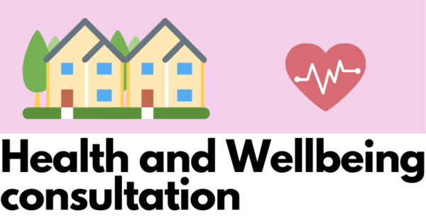Health and wellbeing consultation