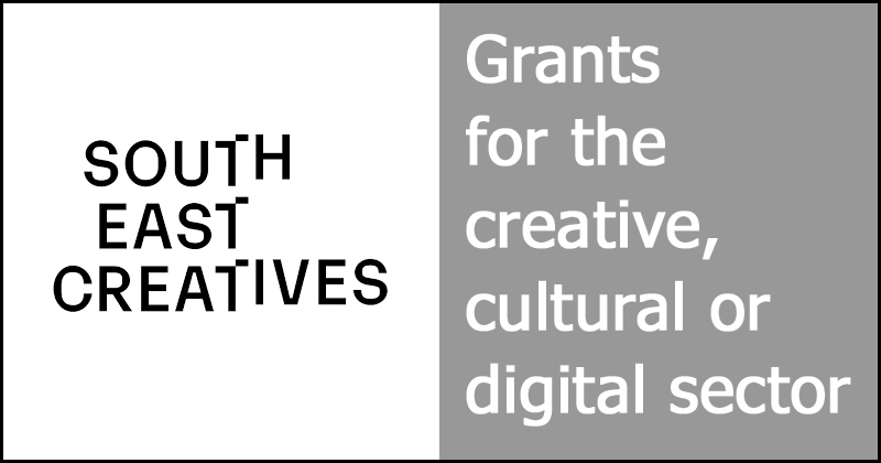 South East Creatives - Grants for the creative, cultural or digital sector