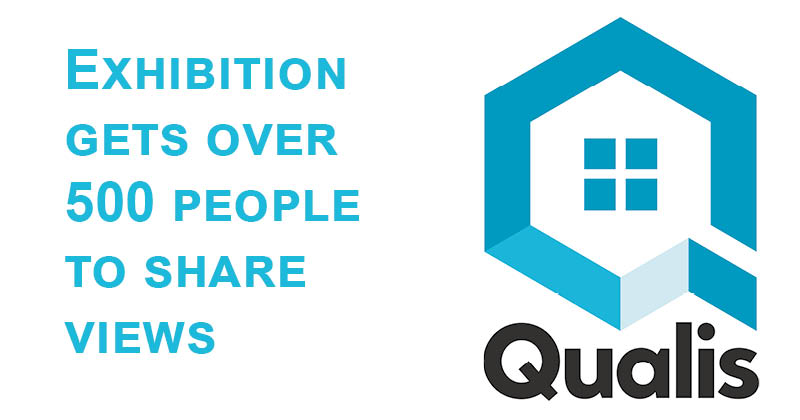 Qualis exhibition gets over 500 people to share their views