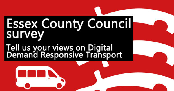 Essex County Council survey - Tell us your views on Digital Demand Responsive Transport