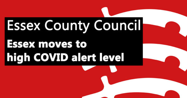 Essex moves to high COVID alert level