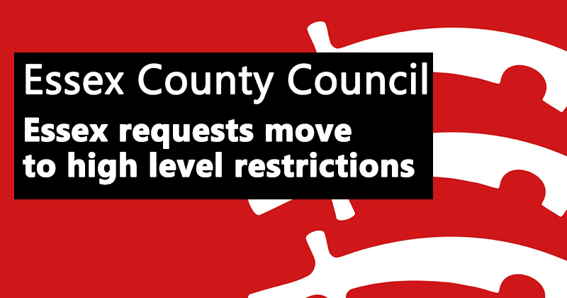 Essex requests move to high level restrictions