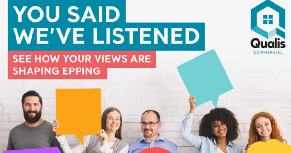 You said, we've listened - see how your views are shaping Epping