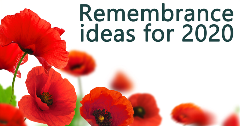 Remembrance ideas for 2020