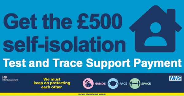 Get the £500 self-isolation Test and Trace Support Payment