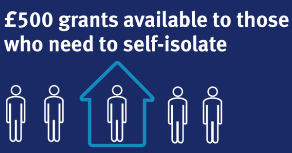 £5oo grants available to those who need to self-isolate