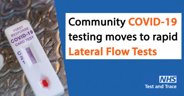 Community COVID-19 testing moves to rapid Lateral Flow Tests