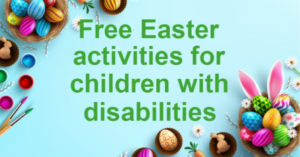 Free Easter activities for children with disabilities