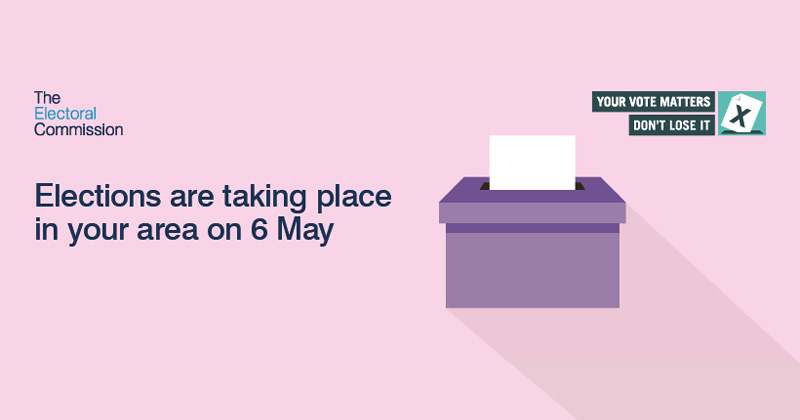 Elections are taking place in your area on 6 May