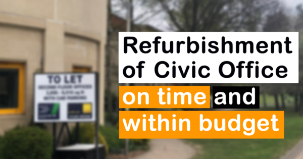 Refurbishment of Civic Office on time and within budget