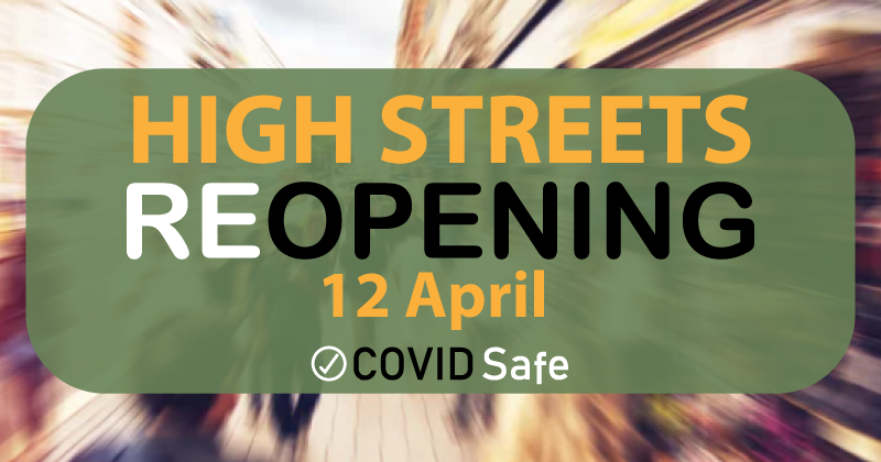High Streets reopening 12 April