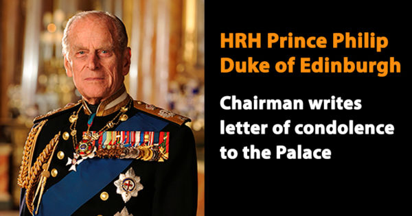 HRH Prince Philip, Duke of Edinburgh - Chairman writes letter of condolence to the Palace