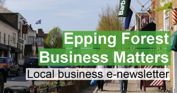 Epping Forest Business Matters Local Business e-newsletter