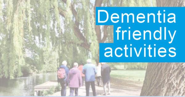 Dementia Friendly Activities