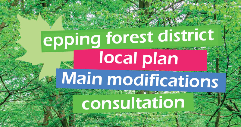 Epping Forest District Draft Local Plan Main modifications consultation