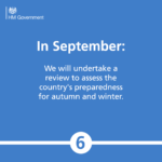 In September: We will undertake a review to assess the country's preparedness for autumn and winter.
