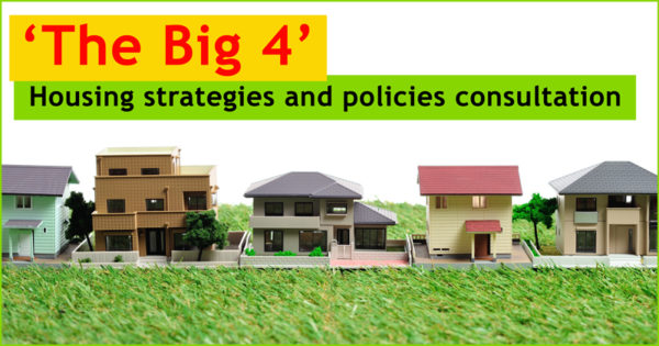 'The Big 4' Housing strategies and policies consultation