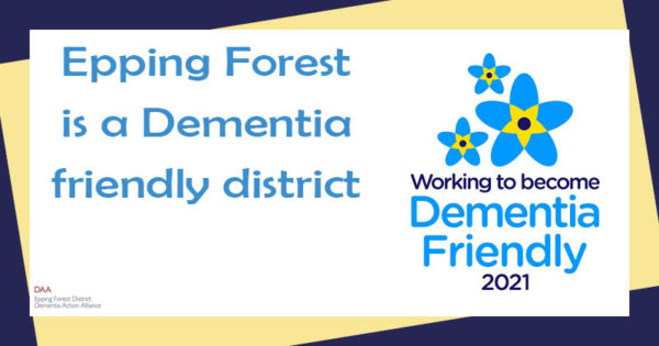Epping Forest is a Dementia friendly district