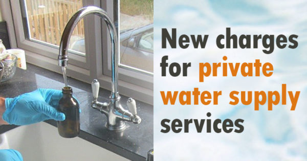 New charges for private water supply services